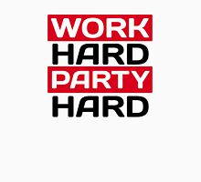 Work hard party hard Long Sleeve T-Shirt