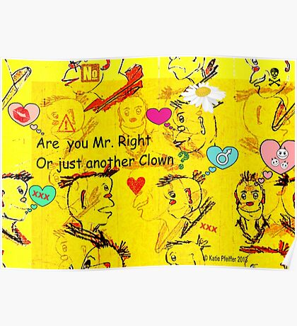 Are You Mr. Right or Just Another Clown? Poster