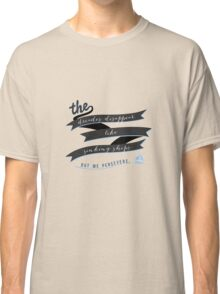 The Decades Disappear Like Sinking Ships Classic T-Shirt