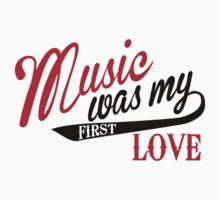 Music was my first love Kids Clothes