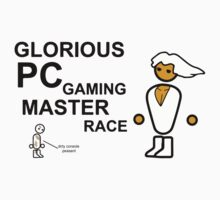 PC Gaming Master Race by Nick  Wagner