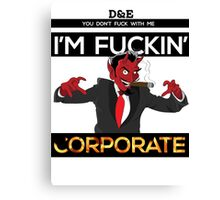 I'm Corporate Canvas Print