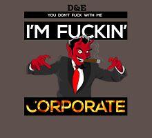 I'm Corporate Unisex T-Shirt