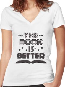 The Book Is Better Women's Fitted V-Neck T-Shirt