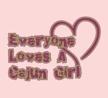 Everyone Loves A Cajun Girl Kids Clothes