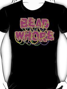 Mardi Gras Bead Whore T-Shirt