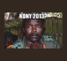 Kony 2013 Meme Shirt by William Patterson