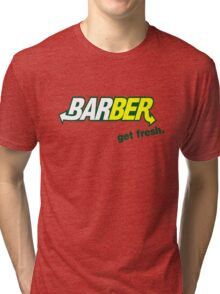 "Barber Get Fresh  ""Subway"" Tri-blend T-Shirt"
