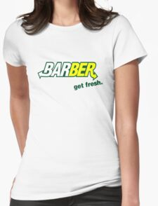 "Barber Get Fresh  ""Subway"" Womens Fitted T-Shirt"