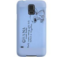 Ohana: means family Samsung Galaxy Case/Skin