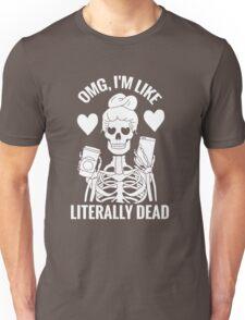 Like, Literally Unisex T-Shirt