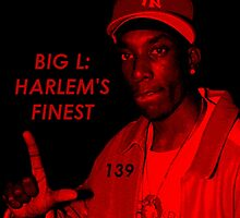 Big L : Harlem's Finest [139] by raoulbhand