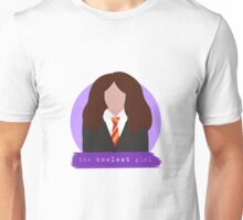 the coolest girl. Unisex T-Shirt