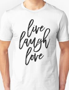 Live, Laugh, Love - Script Typography T-Shirt