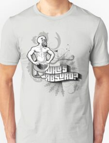 Who's absurd? T-Shirt