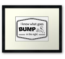 Bump Quote Framed Print