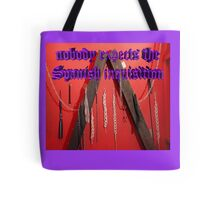 Nobody expects the Spanish inquisition (Monty Python) Tote Bag
