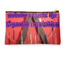 Nobody expects the Spanish inquisition (Monty Python) Studio Pouch