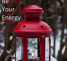 Let Love Be Your Energy (fire) by Denise Abé