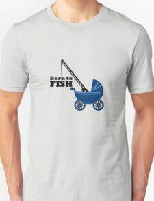 Born to Fish (Pram) T-Shirt
