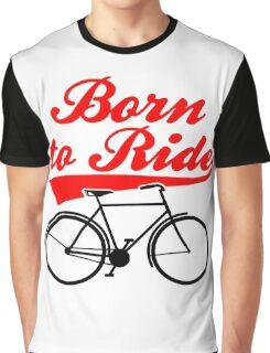 Born To Ride Bike Design Graphic T-Shirt