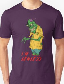 Zombie got Legless T-Shirt