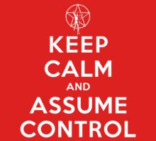 Keep Calm and Assume Control - Rush (Dark Shirts) by oawan