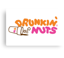 Drunkin' Nuts Canvas Print