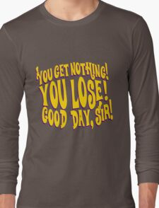 Good Day Sir Long Sleeve T-Shirt