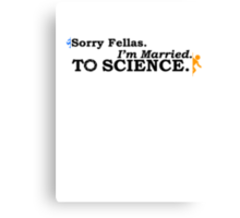 Married to Science Canvas Print