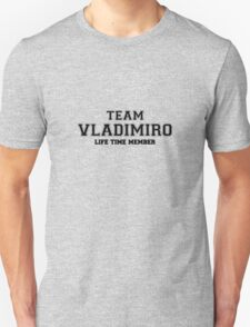 Team VLADIMIRO, life time member T-Shirt