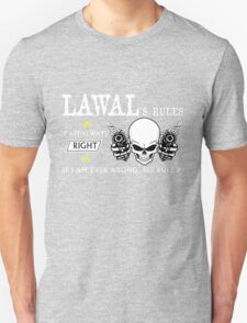 LAWAL Rule #1 i am always right. #2 If i am ever wrong see rule #1 - T Shirt, Hoodie, Hoodies, Year, Birthday T-Shirt