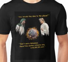 They teach living together !  Why can't we ? Unisex T-Shirt