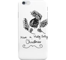 Holly Jolly Christmas iPhone Case/Skin
