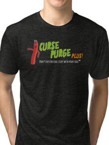 Curse Purge Plus! Shirt Tri-blend T-Shirt