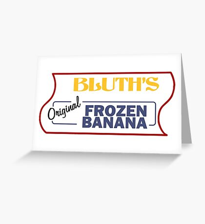 Bluth's Banana Stand Greeting Card