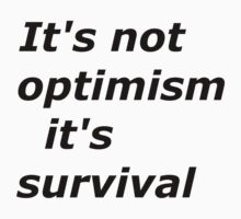 Optimism and survival Baby Tee