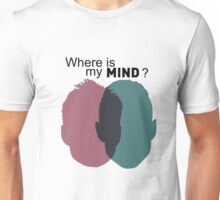 Where is my mind ? - Mr Robot Unisex T-Shirt