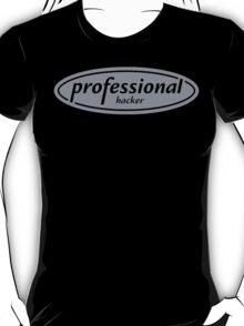 Professional Hacker T-Shirt