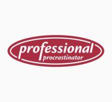 Professional Procrastinator by themaddesigner