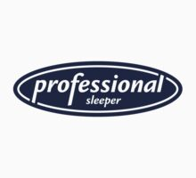 Professional Sleeper by themaddesigner