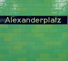 Alexanderplatz by Graham Sciberras