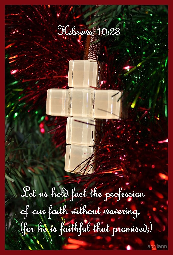 Hold fast the profession of our FAITH by aprilann