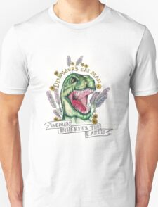 Woman inherits earth.  Unisex T-Shirt