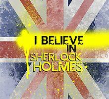 I Believe in Sherlock Holmes by KanaHyde