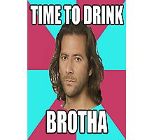 "Desmond Hume ""Time To Drink BROTHA"" (LOST Poster) Photographic Print"