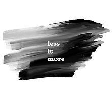 Less is More by Orce