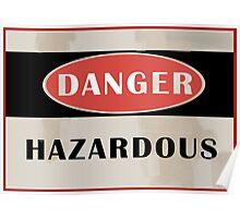Team Fortress 2 - Danger Hazardous Poster