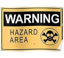 Team Fortress 2 - Warning Hazard Area Poster