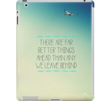 Better Things iPad Case/Skin